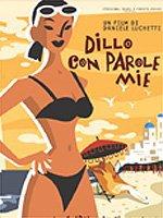 Dillo Con Parole Mie (2003)