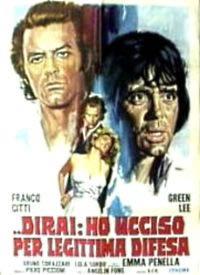locandina del film DIRAI: HO UCCISO PER LEGITTIMA DIFESA