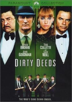 locandina del film DIRTY DEEDS - LE REGOLE DEL GIOCO