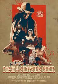 locandina del film DOGGO AND THE SHOTGUNS CHOIR
