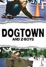 locandina del film DOGTOWN AND Z BOYS