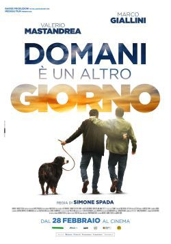 locandina del film DOMANI E' UN ALTRO GIORNO (2019)