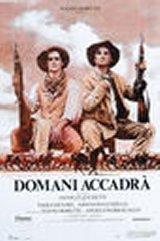 locandina del film DOMANI ACCADRA'