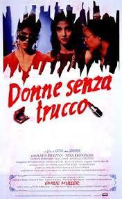 locandina del film DONNE SENZA TRUCCO