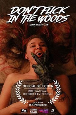locandina del film DON'T FUCK IN THE WOODS