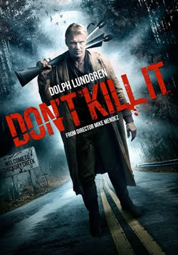 locandina del film DON'T KILL IT