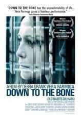 locandina del film DOWN TO THE BONE