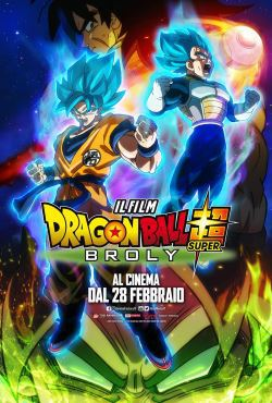 locandina del film DRAGON BALL SUPER: BROLY
