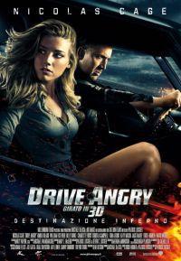 locandina del film DRIVE ANGRY 3D - DESTINAZIONE INFERNO