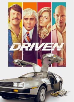 locandina del film DRIVEN - IL CASO DELOREAN