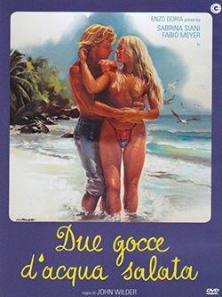 locandina del film DUE GOCCE D'ACQUA SALATA