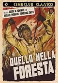 locandina del film DUELLO NELLA FORESTA