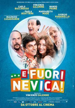 locandina del film ...E FUORI NEVICA! (2014)