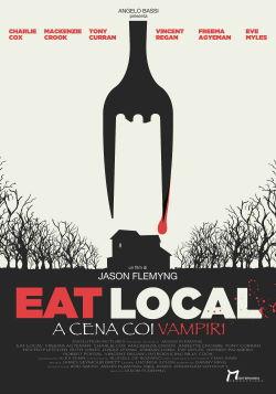 locandina del film EAT LOCAL - A CENA CON I VAMPIRI