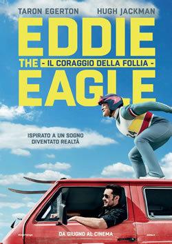 locandina del film EDDIE THE EAGLE - IL CORAGGIO DELLA FOLLIA