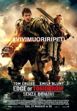 locandina del film EDGE OF TOMORROW - SENZA DOMANI
