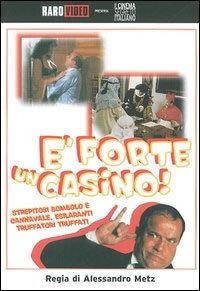 E' Forte Un Casino (1982)