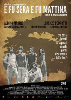locandina del film E FU SERA E FU MATTINA