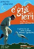 locandina del film E' GIA' IERI