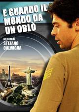 locandina del film E GUARDO IL MONDO DA UN OBLO'