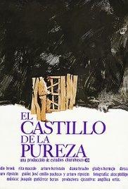 locandina del film EL CASTILLO DE LA PUREZA