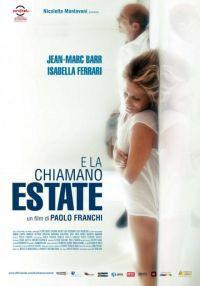 E La Chiamano Estate (2012)