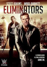 locandina del film ELIMINATORS