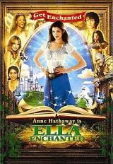 locandina del film ELLA ENCHANTED - IL MAGICO MONDO DI ELLA