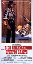 locandina del film … E LO CHIAMARONO SPIRITO SANTO