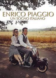 locandina del film ENRICO PIAGGIO - UN SOGNO ITALIANO