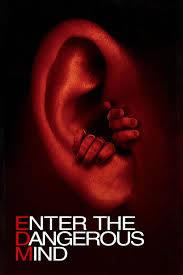 locandina del film ENTER THE DANGEROUS MIND