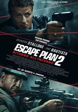 locandina del film ESCAPE PLAN 2 - RITORNO ALL'INFERNO