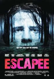 locandina del film ESCAPEE - MANIE DI PERSECUZIONE