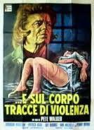 locandina del film ...E SUL CORPO TRACCE DI VIOLENZA