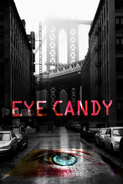 locandina del film EYE CANDY - STAGIONE 1