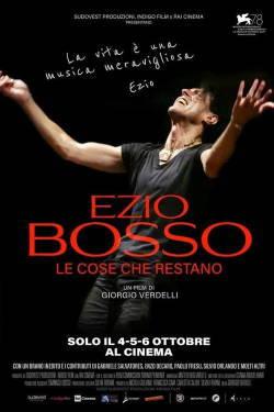 locandina del film EZIO BOSSO. LE COSE CHE RESTANO