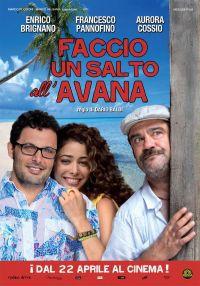 locandina del film FACCIO UN SALTO ALL'AVANA