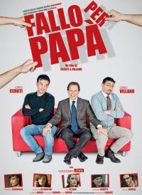 locandina del film FALLO PER PAPA'