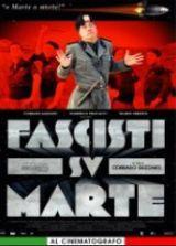 locandina del film FASCISTI SU MARTE - UNA VITTORIA NEGATA