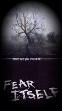 locandina del film FEAR ITSELF: SPIRITI