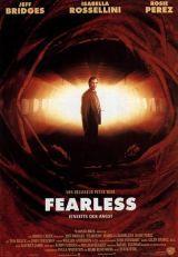 Fearless – Senza Paura (1993)