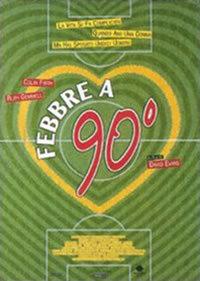 Febbre A 90° (1997)