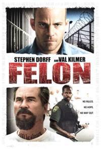 locandina del film FELON - IL COLPEVOLE
