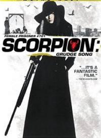 locandina del film FEMALE PRISONER SCORPION: #701'S GRUDGE SONG