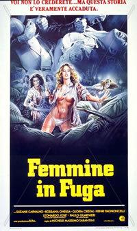 locandina del film FEMMINE IN FUGA