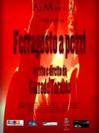 locandina del film FERRAGOSTO A PEZZI