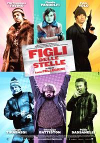 Figli Delle Stelle (2010)