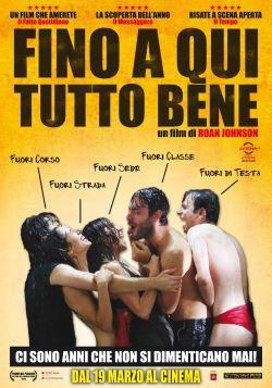 locandina del film FINO A QUI TUTTO BENE
