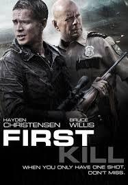 locandina del film FIRST KILL
