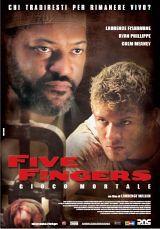 locandina del film FIVE FINGERS - GIOCO MORTALE